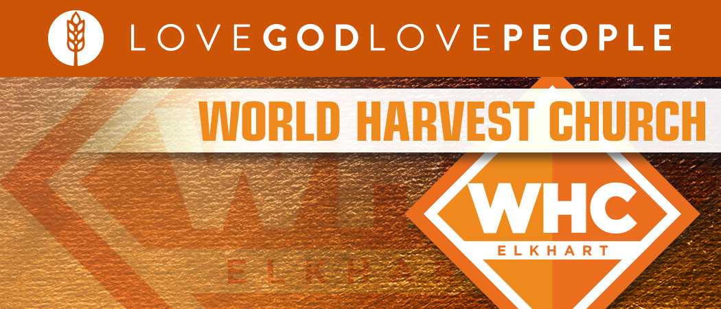 World Harvest Church Elkhart